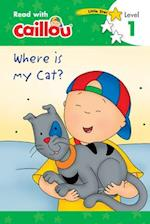 Caillou, Where Is My Cat? (Read With Caillou)