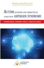 Autism, Reviewed and Corrected by a Man with Asperger Syndrome