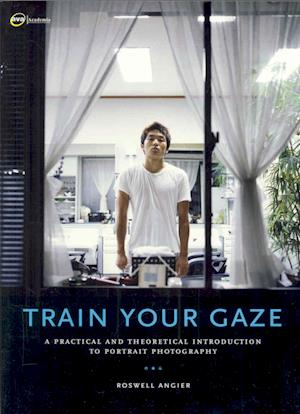 Train Your Gaze af Roswell Angier
