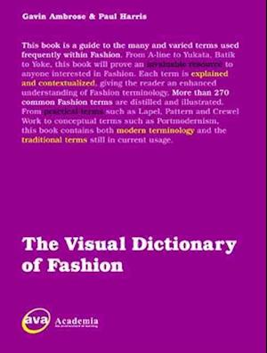 The Visual Dictionary of Fashion Design af Paul Harris, Gavin Ambrose