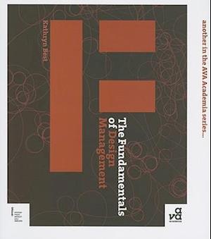 The Fundamentals of Design Management af Kathryn Best