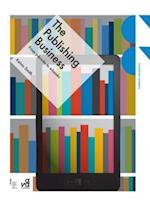 The Publishing Business af Kelvin Smith