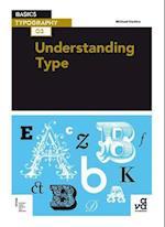 Basics Typography 03: Understanding Type af Michael Harkins