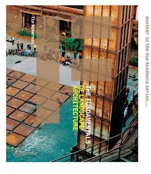 Fundamentals of Landscape Architecture af Tim Waterman
