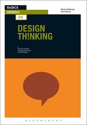 Basics Design 08: Design Thinking af Paul Harris, Gavin Ambrose