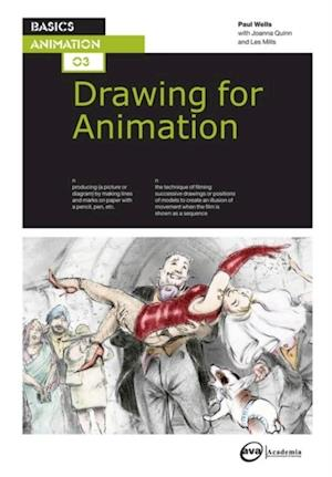 Basics Animation 03: Drawing for Animation af Paul Wells
