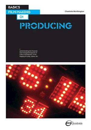 Basics Film-Making 01: Producing af Charlotte Worthington