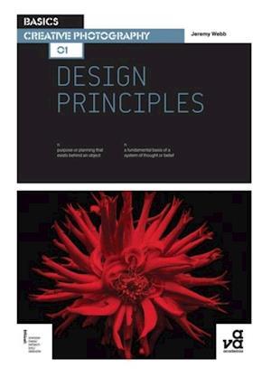 Basics Creative Photography 01: Design Principles af Jeremy Webb