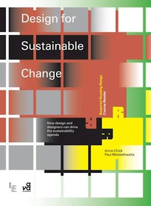 Design for Sustainable Change af Anne Chick, Paul Micklethwaite