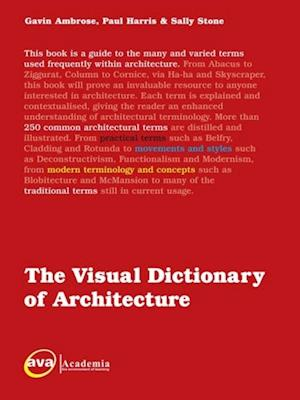 Visual Dictionary of Architecture af Paul Harris, Gavin Ambrose, Sally Stone