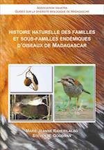Histoire Naturelle des Familles et Sous-Familles Endemiques D'oiseaux de Madagascar