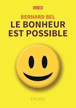 Le Bonheur Est Possible