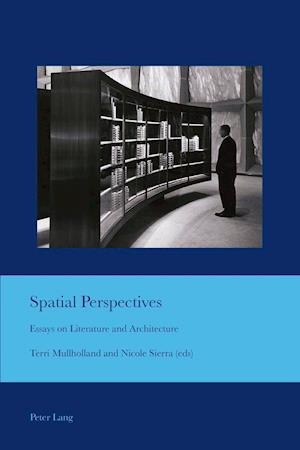 Spatial Perspectives af Terri Mullholland