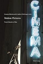 Motion Pictures (Film Cultures)