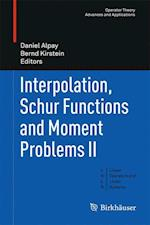Interpolation, Schur Functions and Moment Problems II af Daniel Alpay