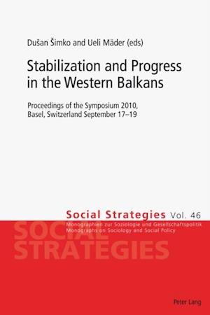 Stabilization and Progress in the Western Balkans af Dusan Simko