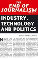 End of Journalism. Version 2.0 af Alec Charles