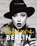 Berlin Boheme af Oliver Rath