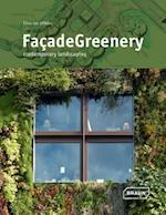 Facade Greenery af Chris Van Uffelen