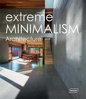 Extreme Minimalism af Chris Van Uffelen