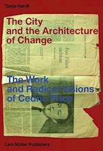 The City and the Architecture of Change