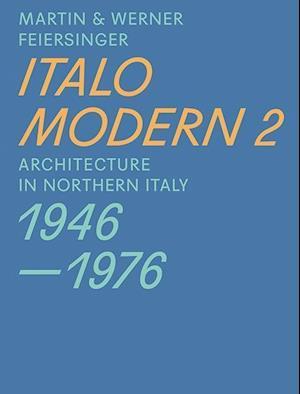Bog, paperback Italomodern 2 af Werner Feiersinger, Martin Feiersinger