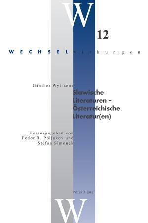 Slawische Literaturen Oesterreichische Literatur(en) af Stefan Simonek, Fedor B. Poljakov