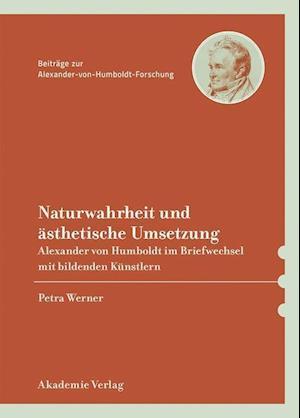 Naturwahrheit Und Asthetische Umsetzung af Petra Werner