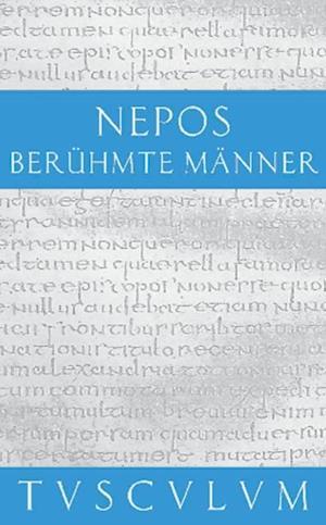 Beruhmte Manner / De viris illustribus af Cornelius Nepos