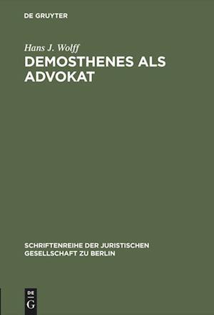 Demosthenes ALS Advokat af Hans J. Wolff