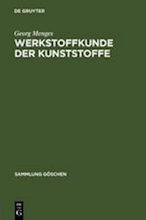 Werkstoffkunde Der Kunststoffe af Georg Menges