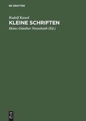 Kleine Schriften af Rudolf Kassel