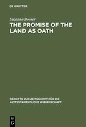 The Promise of the Land as Oath af Suzanne Boorer