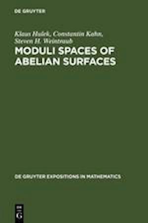 Moduli Spaces of Abelian Surfaces af Klaus Hulek, Constantin Kahn, Steven H. Weintraub