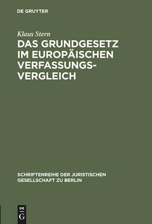 Das Grundgesetz Im Europaischen Verfassungsvergleich af Klaus Stern
