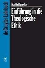 Einfuhrung in Die Theologische Ethik af Martin Honecker