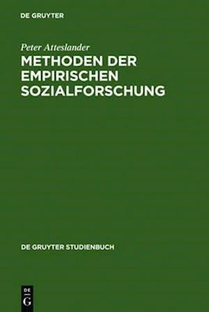 Methoden Der Empirischen Sozialforschung af Peter Atteslander
