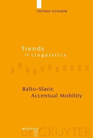 Balto-Slavic Accentual Mobility af Thomas Olander