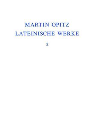 Lateinische Werke af Robert Seidel, Martin Opitz