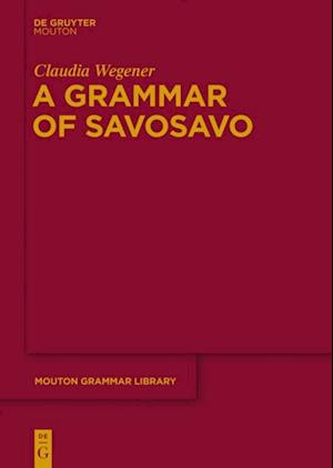 Grammar of Savosavo af Claudia Wegener