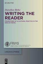 Writing the Reader (Linguae & Litterae, nr. 59)