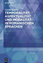 Temporalitat, Aspektualitat Und Modalitat in Romanischen Sprachen