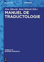 Manuel de Traductologie (Manuals of Romance Linguistics, nr. 5)