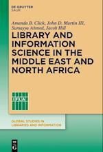 Library and Information Science in the Middle East and North Africa (Global Studies in Libraries and Information)