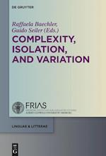 Complexity, Isolation, and Variation (Linguae & Litterae)