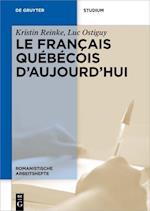 Le Francais Quebecois D'Aujourd'hui (Romanistische Arbeitshefte, nr. 62)