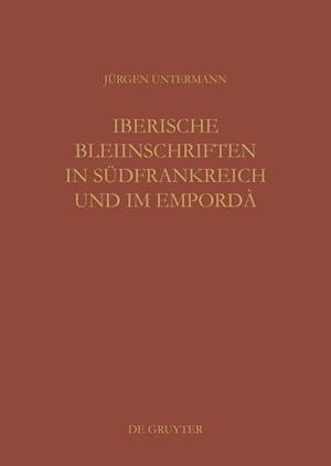 Iberische Bleiinschriften in Sudfrankreich Und Im Emporda af Jurgen Untermann