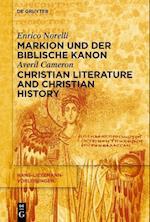 Markion Und Der Biblische Kanon / Christian Literature and Christian History (Hans-lietzmann-vorlesungen)