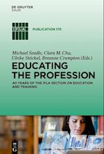 Educating the Profession (IFLA Publications, nr. 170)
