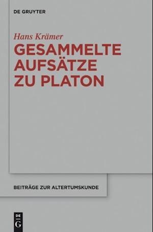 Gesammelte Aufsatze zu  Platon af Hans Kramer